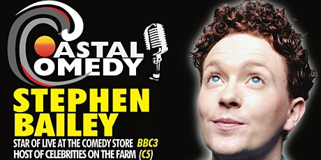 The Coastal Comedy Show with TV headliner Stephen Bailey!  tickets