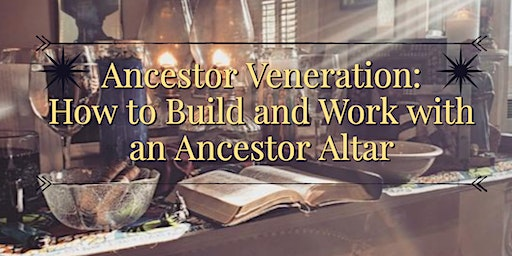 Build and Work with an Ancestor  Altar
