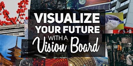 Vision Board Workshop 2020! tickets