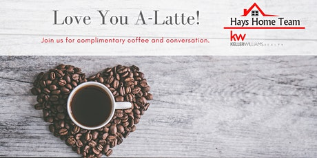 Love You A-Latte! | Coffee and Conversation tickets
