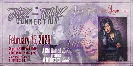 Jazz-Funk Connection and A Girl Named Sethe presents: A Tribute To Sade!