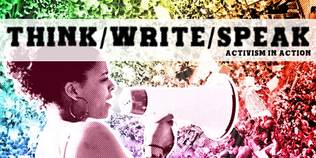 Think/Write/Speak: Activism in Action tickets