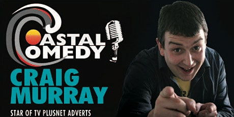 The Coastal Comedy show with Craig Murray!  tickets