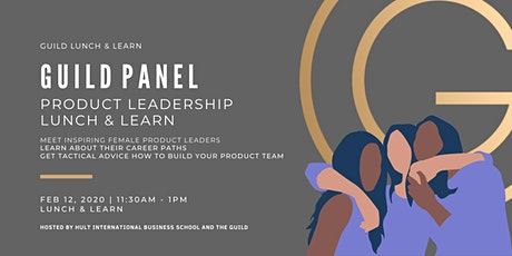 Product Leadership - Lunch Panel - Inspiring Female Product Leaders tickets