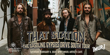 That Station presents The Gasoline Gypsies Drive South Tour tickets