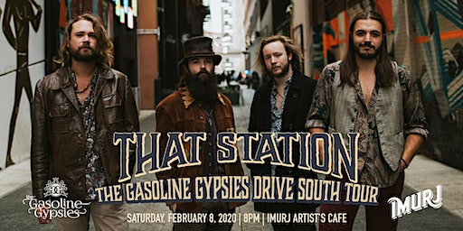 That Station presents The Gasoline Gypsies Drive South Tour