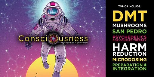 Consciousness & Psychedelics Conference