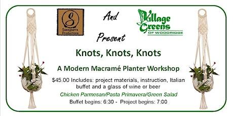Knots, Knots, Knots - Macrame at Village Greens of Woodridge tickets