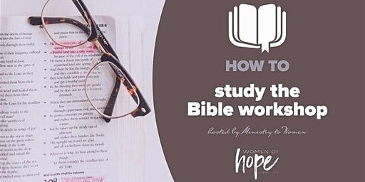 How to Study the Bible Workshop