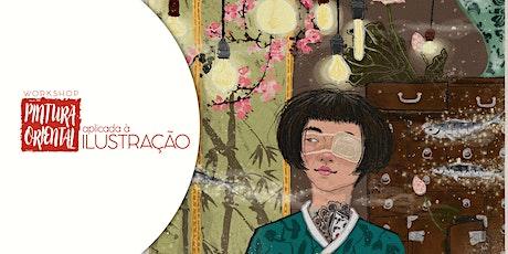 Workshop Pintura Oriental Aplicada à Ilustração Fev20 bilhetes