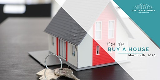 How To: Buy a House