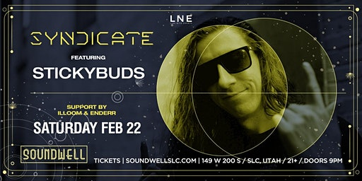 Syndicate ft. Stickybuds w. illoom & Enderr