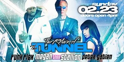 Tunnel Reunion Party featuring: Megan Thee Stallion & Funk Flex