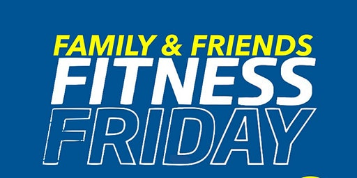 TLC Family & Friends Fitness Friday