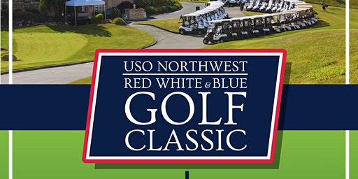 WAITLIST - Military Attendees - 2020 USO Northwest Red, White & Blue Golf Classic