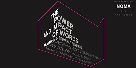 The Power and Impact of Words featuring Triveece Penelton tickets