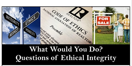 CE Class:  What Would You Do?  Questions of Ethical Integrity tickets