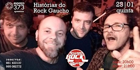 Histórias do Rock Gaucho ingressos