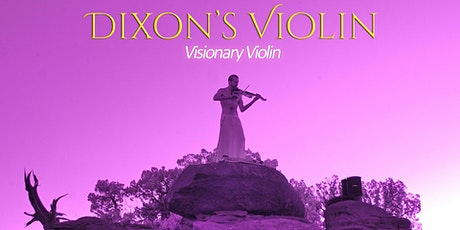 Dixon's Violin • Abby Vice tickets