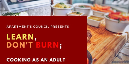 Learn, Don't Burn; Cooking as an Adult