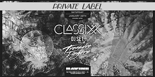 Private Label: Classixx at Ravine
