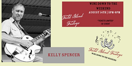 Field Blend Fridays with Kelly Spencer tickets