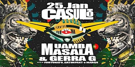 Casulo c/ Muamba Masala (PT) & Gerra G ingressos