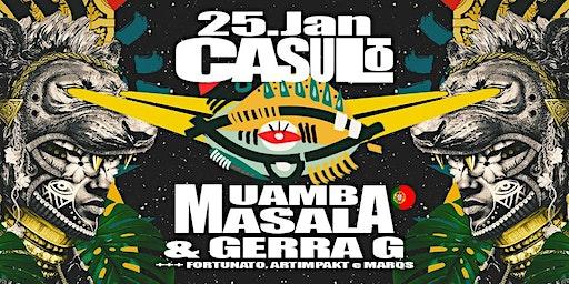 Casulo c/ Muamba Masala (PT) & Gerra G