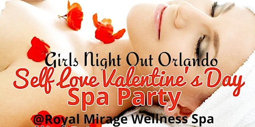 Girls Night Out Valentine's Self Love Spa Party