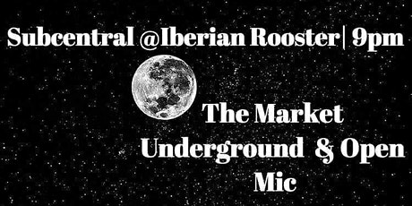 The Market Underground & Open Mic tickets