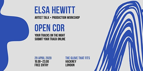 Postponed: CDR London with Elsa Hewitt tickets
