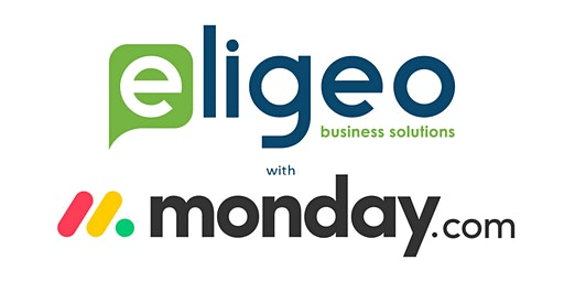 Eligeo Business Solutions presents: Feel the Love with monday.com