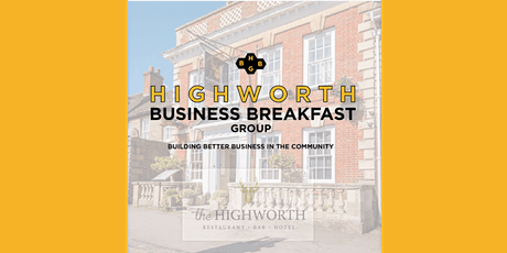Highworth Business Breakfast Group at The Highworth | September 2020 tickets