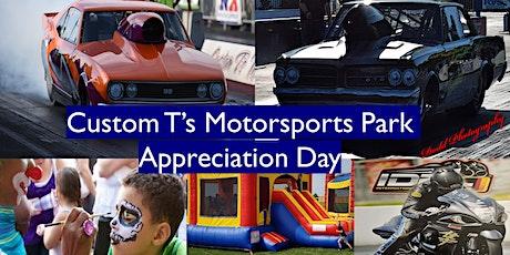 Custom T's Motorsports Park Appreciation Day tickets