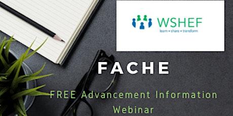 FACHE Advancement Information Session: June 10th tickets
