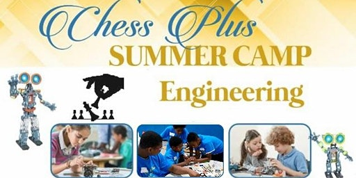 Chess Plus Engineering Summer Camp (JUNE 15th): Robotics/Circuits/Electronics/Lego (STEM)