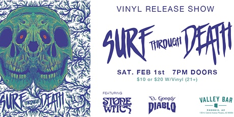 SURF THROUGH DEATH w/ STONE WITCH + EL GOOGLY DIABLO tickets