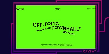 Off-Topic Townhall: 2030 Party tickets