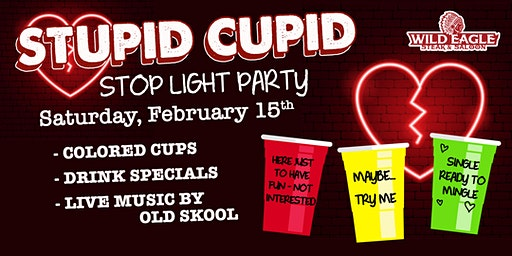 Stupid Cupid Ball at Wild Eagle Steak and Saloon