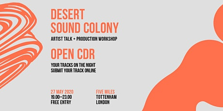 Postponed: CDR London with Desert Sound Colony tickets