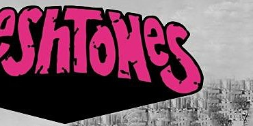 The Fleshtones Saturday March 21 7:30 PM $ 22.50 Dance