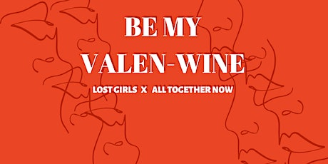 Be My Valen-Wine tickets