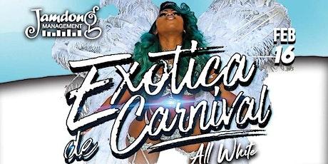 Exotica de Carnival tickets