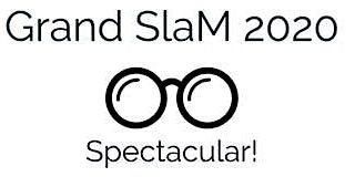Grand SLAM 2020: Spectacular