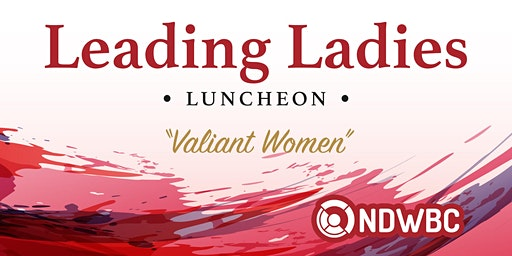 2020 Leading Ladies Luncheon - Bismarck