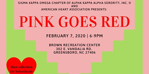 "FREE ""Pink Goes Red"" Alpha Kappa Alpha Sorority, Sigma Kappa Omega Chapter"