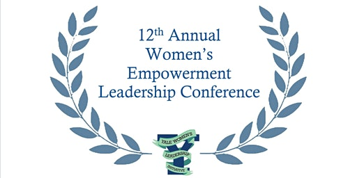 Yale's 12th Annual Women's Empowerment Leadership Conference