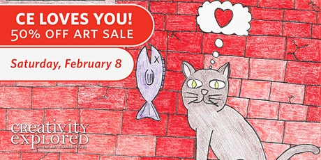 50% Off Art Sale - Creativity Explored Loves You! tickets