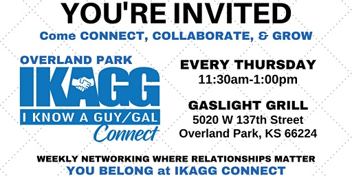 Overland Park IKAGG CONNECT Weekly Meeting