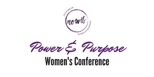 Network of Women In Business Power & Purpose Women's Conference